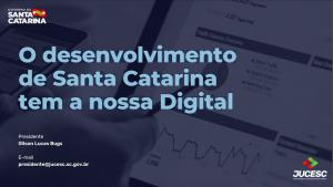 Jucesc apresenta relatório sobre o desenvolvimento econômico de SC