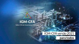 Dados de 2021 do IGM-CFA são abertos ao público