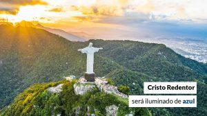 Em iniciativa do Sistema CFA/CRAs, Cristo Redentor será iluminado de azul